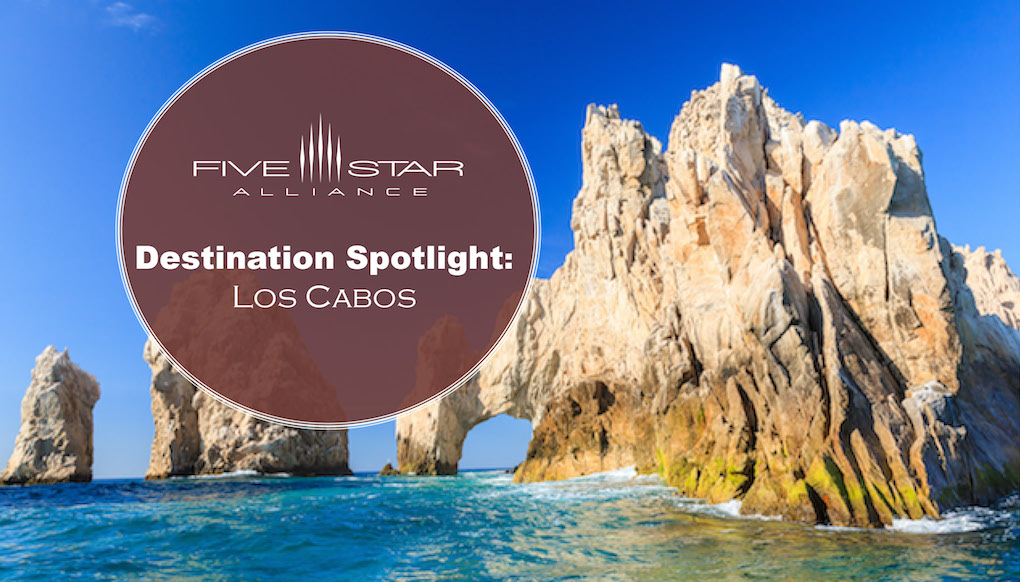 Destination Spotlight: Los Cabos